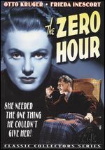 The Zero Hour - Sidney Salkow