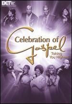 Celebration of Gospel-Taking You Higher!