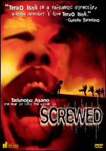 Screwed - Teruo Ishii