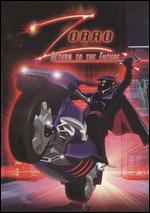 Zorro: Return to the Future
