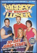 The Biggest Loser: The Workout - 30-Day Jump Start