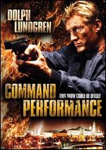 Command Performance - Dolph Lundgren