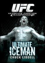 Ultimate Fighting Championship: Ultimate Iceman - Chuck Liddell