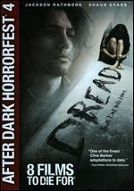 After Dark Horrorfest 4: Dread [Dvd]