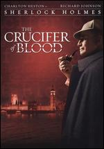 The Crucifer of Blood - Fraser C. Heston