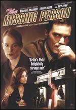 The Missing Person - Noah Buschel
