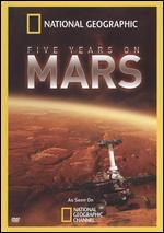National Geographic: Five Years on Mars