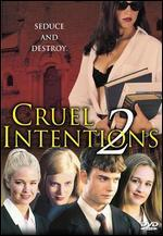 Cruel Intentions 2 [P&S]