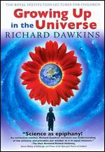 Richard Dawkins: Growing Up in the Universe [Import]
