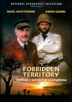 Forbidden Territory: Stanley's Search for Livingstone - Simon Langton