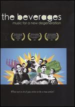 The Beverages - Adam Henry Garcia; Aden Hakimi; Scott Adams