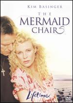 The Mermaid Chair - Steven Schachter