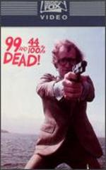 99 and 44/100 Percent Dead - John Frankenheimer