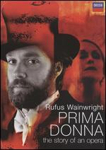 Prima Donna: The Story of an Opera