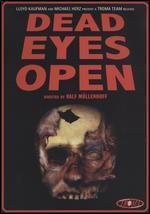 Dead Eyes Open