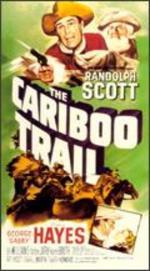 Cariboo Trail [Vhs]