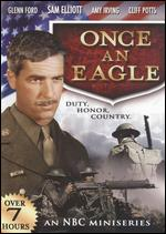 Once an Eagle - E.W. Swackhamer; Richard Michaels