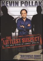 Kevin Pollak: The Littlest Suspect