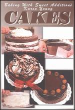 Baking with Sweet Addition's Karen Young: Cakes