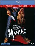 Maniac [30th Anniversary Edition] [2 Discs] [Blu-ray]