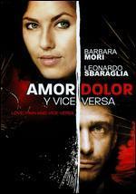 Love, Pain & Vice Versa