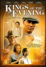 Kings of the Evening - Andrew P. Jones