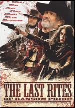 The Last Rites of Ransom Pride - Tiller Russell