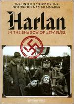 Harlan: In the Shadow of Jew S�ss