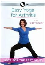 Peggy Cappy: Yoga for the Rest of Us - Easy Yoga for Arthritis - John Baynard
