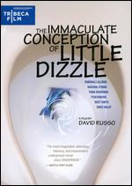 The Immaculate Conception of Little Dizzle - David Russo