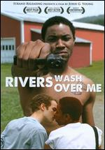 Rivers Wash Over Me - John G. Young