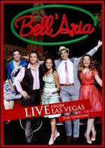 Bell'aria: Live from Las Vegas