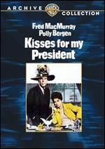 Kisses for My President - Curtis Bernhardt