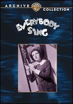 Everybody Sing - Edwin L. Marin