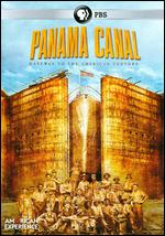 American Experience: Panama Canal - Stephen Ives