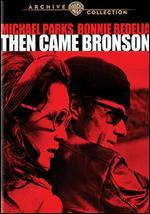 Then Came Bronson (1969 Tvm)