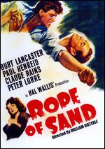 Rope of Sand - William Dieterle