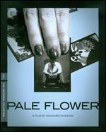 Pale Flower [Criterion Collection] [Blu-ray]