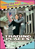 Trading Places [I Love the 80's Edition]