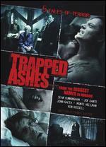 Trapped Ashes - Joe Dante; John Gaeta; Ken Russell; Monte Hellman; Sean S. Cunningham