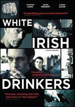 White Irish Drinkers - John Gray