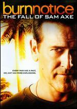 desire notice the fall of sam axe