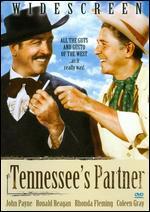 Tennessee's Partner - Allan Dwan