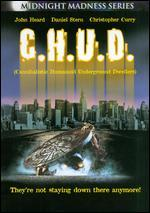 C.H.U.D. (the Cult Classic Film Series)