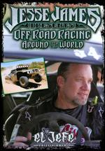 Jesse James: Off Road Racing Around the World -
