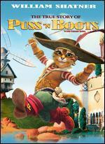 The True Story of Puss'N Boots / La v�ritable histoire du Chat Bott� [Bilingual]