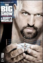 WWE: Big Show - A Giant's World -