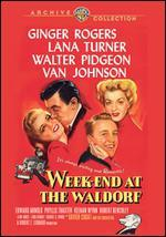 Weekend at the Waldorf