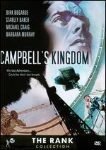 Campbell's Kingdom - Ralph Thomas