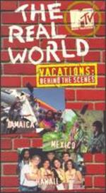 The Real World Vacations: Behind the Scenes